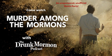 Murder Among the Mormons - Watch Party! tickets