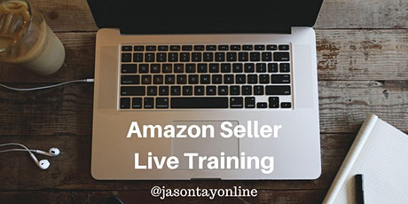Amazon Seller Live Training, 18-19 Mar 2021 (Thu-Fri) tickets