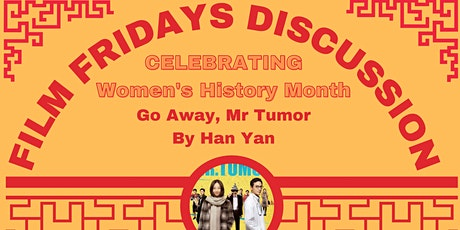 """Film Fridays Discussion: """"Go Away, Mr. Tumor"""" tickets"""