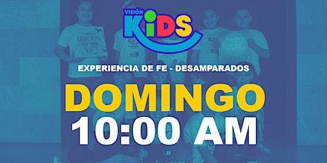 Experiencia de Fe  Kids 10:00am entradas