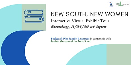 New South, New Women Interactive Virtual Exhibit Tour tickets