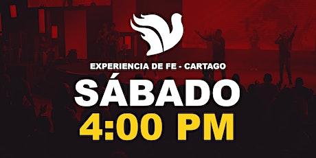 Sede Cartago Experiencia de Fe  4:00pm entradas