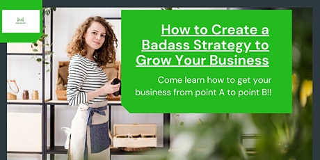 Badass Strategy to Drive Your Business Forward tickets