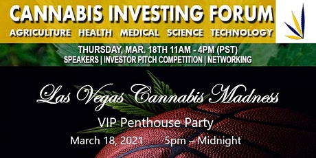 Cannabis Investing Forum Webinar & Las Vegas Cannabis Madness VIP Party billets
