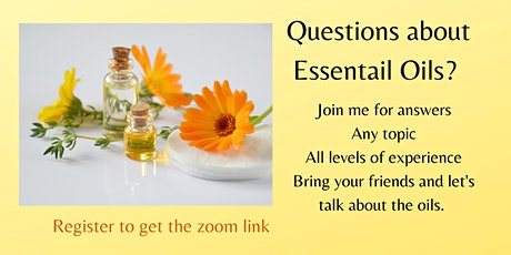 Questions about Essential Oils? tickets