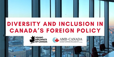 Diversity and inclusion in Canada's foreign policy tickets