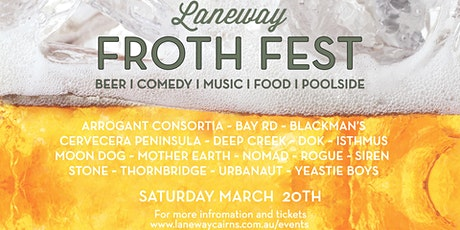 FROTH FEST by Laneway tickets