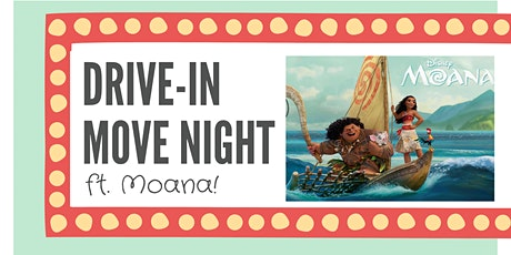 Drive-In Movie: Moana tickets