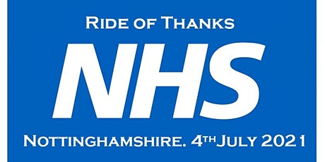 Ride of Thanks,NHS,Nottinghamshire. tickets