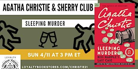 Agatha Christie + Sherry Club chat Sleeping Murder tickets