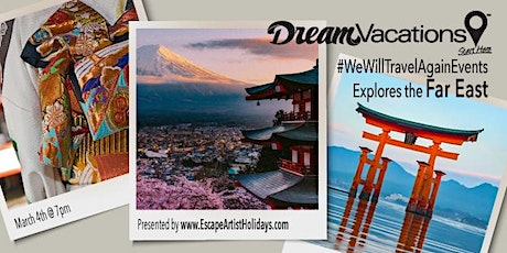 Vacation Inspiration: the Far East featuring Japan! tickets