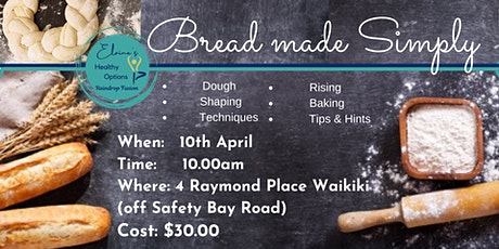 """Bread made Simply""  Workshop: Dough Shaping, Rising, Baking Tips & Tricks tickets"