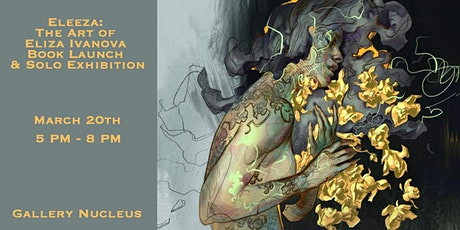 Eleeza: The Art of Eliza Ivanova Book Launch & Solo Exhibition Opening tickets