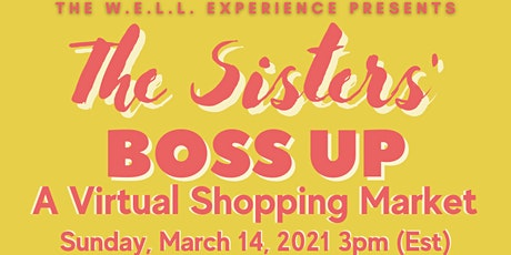 The Sisters' Boss Up:  A Virtual Shopping Market tickets