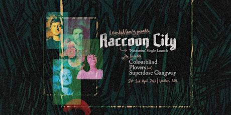 Raccoon City 'Nocturnus' Single Launch tickets