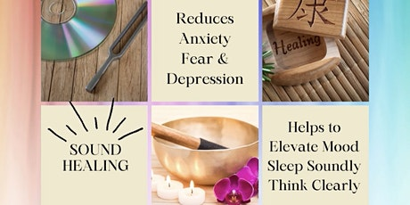 Elevate Your Mood and Reduce Anxiety and Stress Through Sound healing tickets