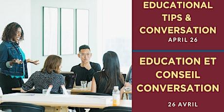 Educational Tips & Conversation / Éducation et conseils Conversation tickets
