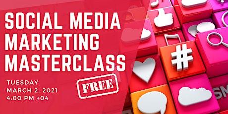 Social Media Marketing Masterclass tickets