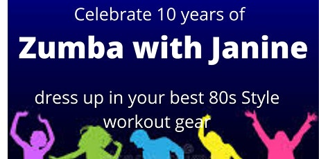 10yr Celebration - Zumba with Janine tickets