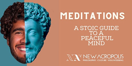 MEDITATIONS - A Stoic Guide to a Peaceful Mind tickets
