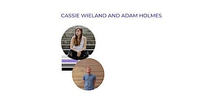 Cassie Wieland and Adam Holmes presented by Taking Imperfect Action biglietti
