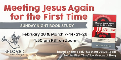 Book Study: Meeting Jesus Again for the First Time tickets