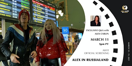 AWFF - Exclusive Q&A with Alex Carlin - Alex in Russialand tickets