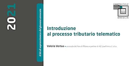 Introduzione al processo tributario telematico biglietti