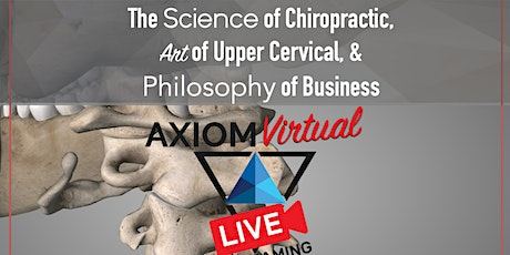 The Science of Chiropractic, Art of Upper cervical & Philosophy of Business tickets