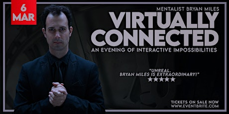 VIRTUALLY CONNECTED  with Mentalist Bryan Miles biglietti