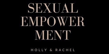 Sexual Empowerment - Face your Fears tickets