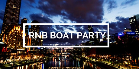 RNB Boat Party - Friday Night tickets