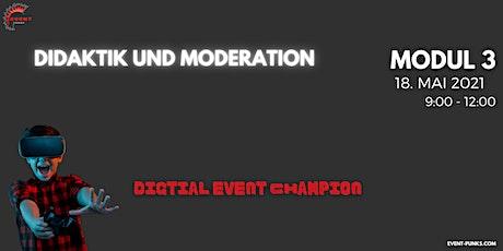 Ihr Weg zum digitalen Event Champion - Qualifizierungsprogramm MODUL 3/4 Tickets