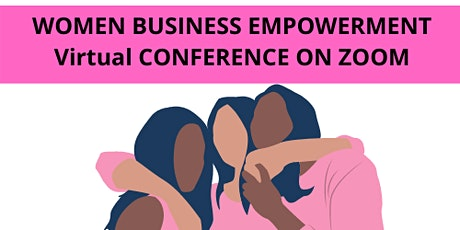 Women Empowerment Business Virtual Conference tickets