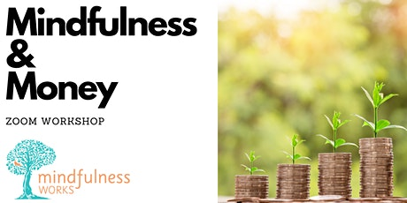 Mindfulness and Money with Chartered Accountant, Gavin Eichholz tickets