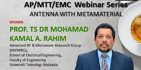 IEEE Malaysia AP/MTT/EMC Joint Chapter Webinar Series 2 tickets