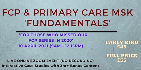 FCP & Primary Care MSK Practice - A Systematic Approach - Fundamentals tickets