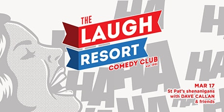 The Laugh Resort Comedy Club - St Pat's Day tickets