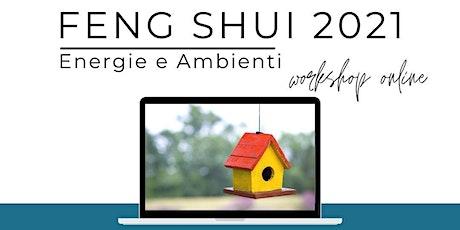 FENG SHUI 2021   Armonizza l'ambiente in cui vivi bilhetes
