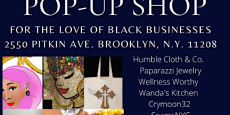 For The LOVE of BLACK Business Pop up shop! tickets