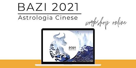 BAZI 2021   Astrologia Cinese biglietti
