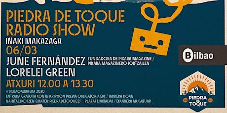 """""""Piedra de Toque"""" Radio Show con June Fernández y Lorelei Green entradas"""
