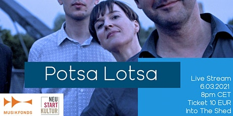 Into The Shed feat. Potsa Lotsa tickets