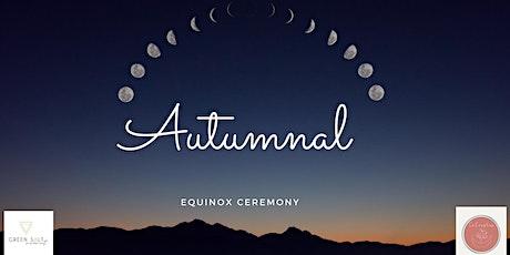 Autumnal Equinox Workshop tickets