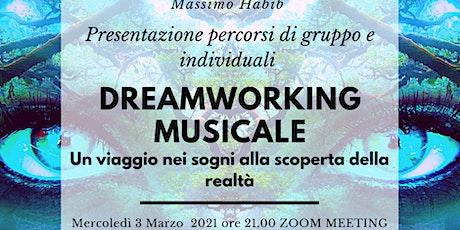 Conferenza gratuita Percorsi di DREAMWORKING MUSICALE con Massimo Habib biglietti