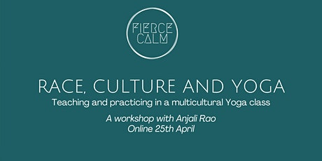 Race, Culture &  Yoga: Teaching & practicing in a multicultural Yoga class tickets