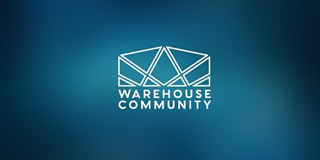 Warehouse Community Worship tickets