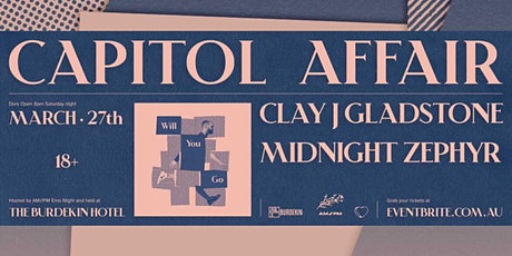 "Capitol Affair ""Will You Go"" Single Launch tickets"
