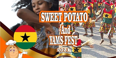 Sweet Potatoes and Yams Fest Ghana 2021 tickets