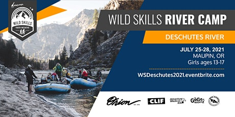 OR Wild Skills River Camp | Deschutes tickets